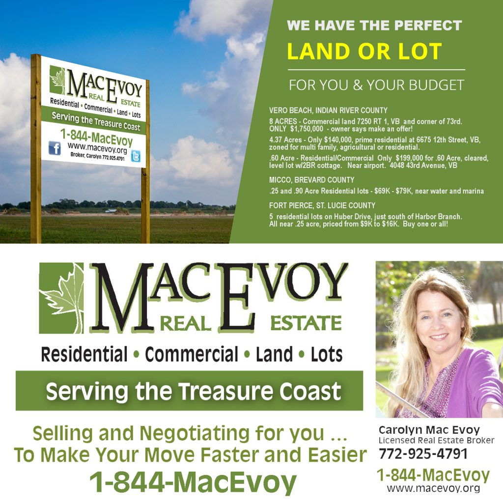 Mac Evoy™ Real Estate Co. Residential | Commercial | Land MacEvoy.org Carolyn Mac Evoy - 844-622-3869